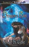 Dragon's Kiss, Tielle St. Clare, 1419950371