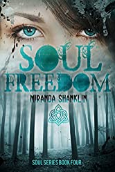 Soul Freedom (Soul Series Book 4)