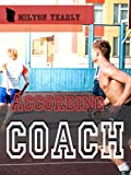According to Coach (Between the Boys of Colton: Singles Book 2)