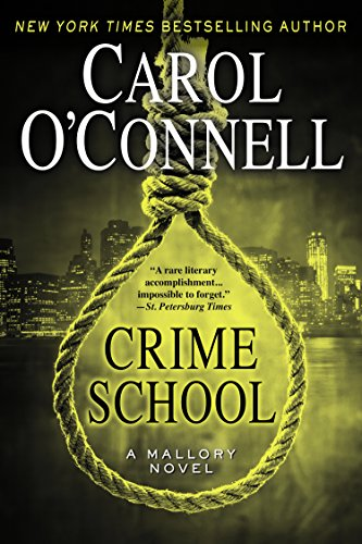 Crime School (A Mallory Novel Book 6)