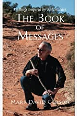 The Book of Messages: Writings Inspired by Melchizedek Paperback