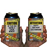 Custom 60th Birthday Can Cooler- Caution 60 Year Old Having A Senior Moment (96)