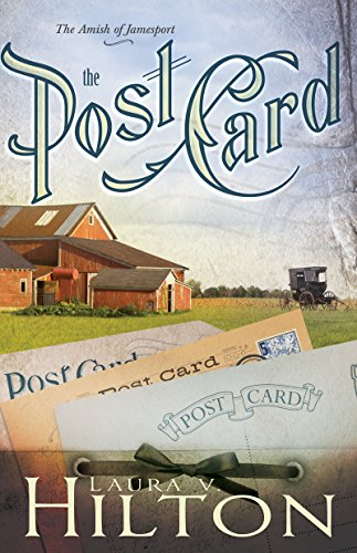 The Postcard (The Amish of Jamesport)