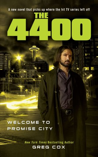 The 4400: Welcome to Promise City