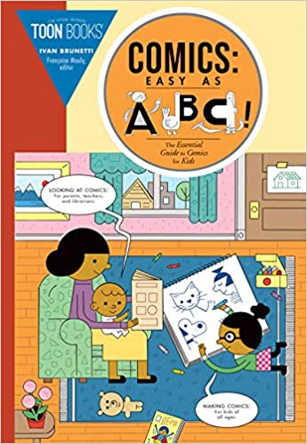 Comics: Easy as ABC!: The Essential Guide to Comics for Kids: Ivan