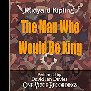 The Man Who Would Be King Hörbuch