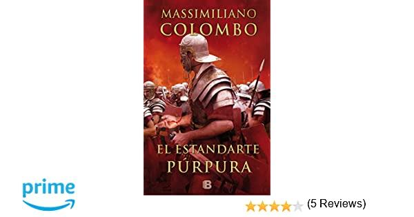 El estandarte púrpura (HISTÓRICA): Amazon.es: Massimiliano Colombo: Libros