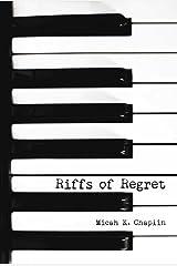 Riffs of Regret Kindle Edition