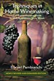 Search : Techniques in Home Winemaking: The Comprehensive Guide to Making Château-Style Wines