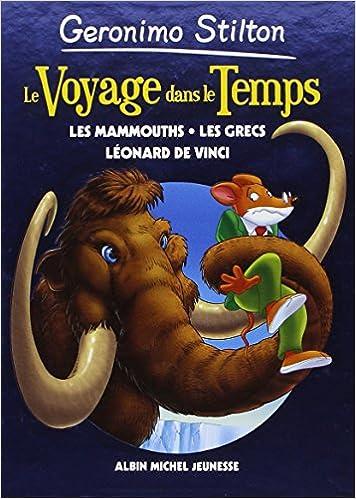 Le Voyage Dans Le Temps Tome 3 Les Mammouths Les Grecs