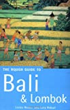 Bali and Lombok, Rough Guides Staff and Lesley Reader, 1858285631