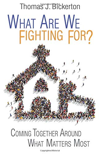 What Are We Fighting For?: Coming Together Around What Matters Most PDF