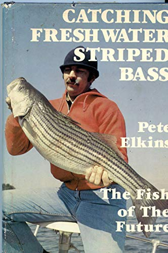 - Catching freshwater striped bass: The fish of the future
