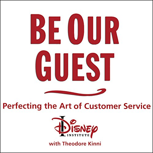 Download PDF] Be Our Guest: Perfecting the Art of Customer