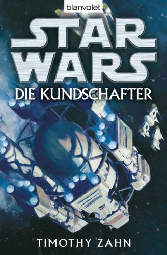 Star Wars - Die Kundschafter: Roman (German Edition)