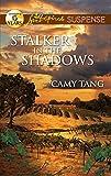 Stalker in the Shadows (Love Inspired Suspense)