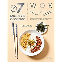 Wok (7 minutes en cuisine) (French Edition)