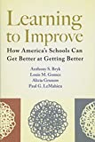 Learning to Improve: How America's Schools Can Get Better at Getting Better - cover