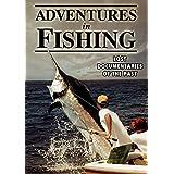 Fishing: Adventures in Fishing