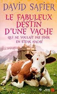 vignette de 'Le Fabuleux destin d'une vache .... (David Safier)'
