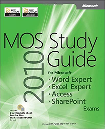 Kostenlose E-Book-Downloads für E-Books MOS 2010 Study Guide for Microsoft Word Expert, Excel Expert, Access, and SharePoint Exams (MOS Study Guide) auf Deutsch PDF RTF by John Pierce