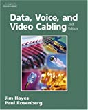 Data, Voice, and Video Cabling