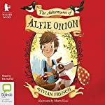 The Adventures of Alfie Onion | Vivian French