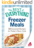 Freezer Meals: 50 Essential Recipes for Today's Busy Cook (The Best of Everything®)