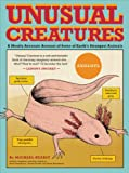 Image of Unusual Creatures: A Mostly Accurate Account of Some of Earth's Strangest Animals