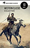 Western Classic Collection: Cabin Fever, Heart of the West, Good Indian, Riders of the Purple Sage... (Black Horse Classics) offers