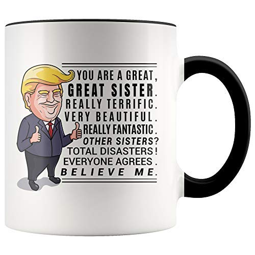 Christmas Gifts For Sister.Trump Mug Funny Sister Mug Sister Gift Sister Birthday Gift Unique Gifts For Sister Gifts Sister Christmas Gifts Gift For Her Gift For Women
