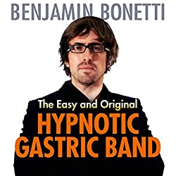 The Easy and Original Hypnotic Gastric Band