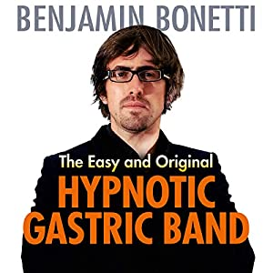 The Easy and Original Hypnotic Gastric Band Speech