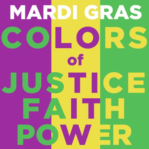 (Mardi Gras Colors of Justice Faith and)