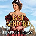 The Impetuous Heiress Audiobook by Jane Ashford Narrated by Susan Duerden