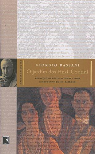 O Jardim Dos Finzi-Contini - Coleção Grandes Traduções