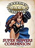 Super Powers Companion (Savage Worlds) 9780981987408