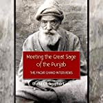 Meeting the Great Sage of the Punjab: The Faqir Chand Interviews | David Christopher Lane