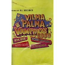 Vilma Palma E Vampiros 2000