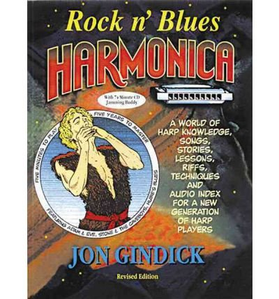 Download [(Rock 'n' Blues Harmonica: A World of Harp Knowledge, Songs, Stories, Lessons, Riffs, Techniques and Audio Index for a New Generation of Harp Players)] [Author: Jon Gindick] published on (January, 2004) pdf
