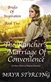 The Rancher's Marriage of Convenience (Christian Historical Western Romance) (Brides of Inspiration series Book 2)
