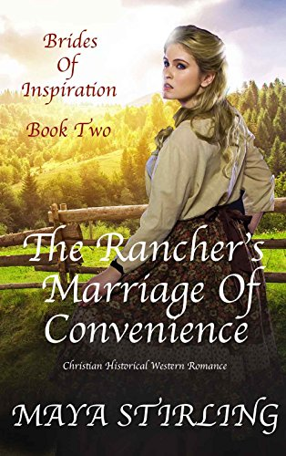 The Rancher's Marriage of Convenience (Christian Historical Western Romance) (Brides of Inspiration series Book 2) cover