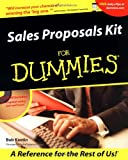Sales Proposals Kit for Dummies, Bob Kantin, 0764553755