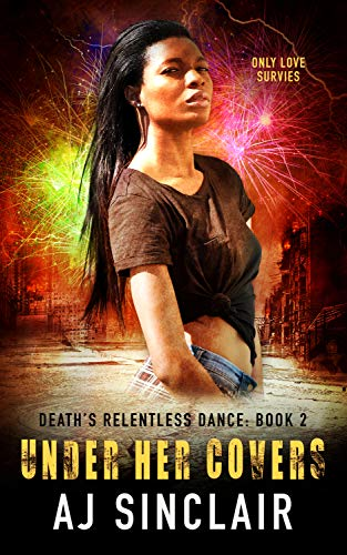 Under Her Covers: A Reverse Harem Apocalyptic Romance (Death's Relentless Dance Book 2)