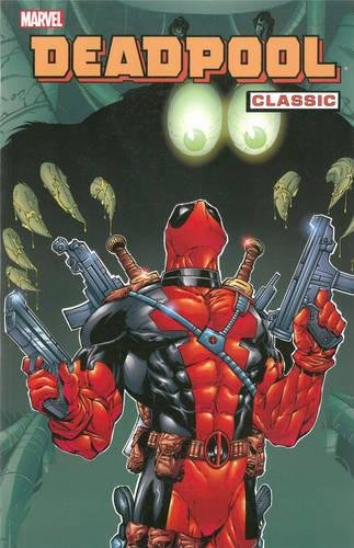 deadpool classic volume 1 - 3