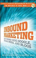 Inbound Marketing: Get Found Using Google, Social Media, and Blogs, Epub Edition (New Rules Social Media)