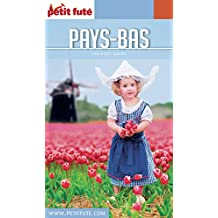 PAYS BAS 2017/2018 Petit Futé (Country Guide) (French Edition)
