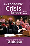 Economic Crisis Reader : 2nd Edition, Gerald Friedman, Fred Moseley, Chris Sturr, The Dollars & Sense collective, 1878585843