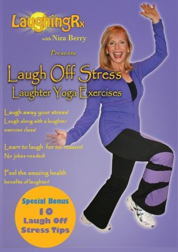 Laugh Off Stress Laughter Yoga Exercises (Yoga Stress Dvd)