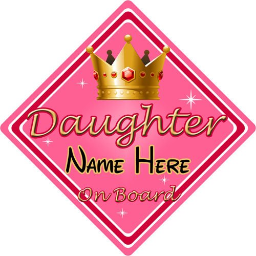 Personalised Child/Baby On Board Car Sign ~ Princess Daughter On Board ~ Pink CarSignsDirect.com
